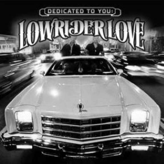 Various Dedicated To You: Lowrider Love (RSD 2021, Osa 1) LP 2021