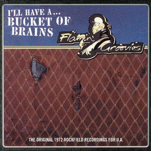 Flamin' Groovies Bucket of Brains (RSD 2021, Osa 1) LP 2021