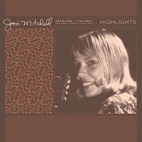 Joni Mitchell Joni Mitchell Archives, Vol. 1 (1963-1967): Highlights (RSD 2021, Osa 1) LP 2021