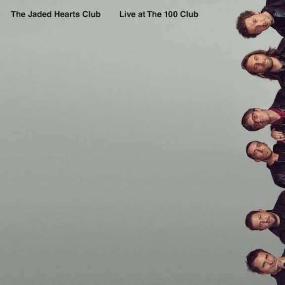 Jaded Hearts Club Live at the 100 Club (RSD 2021, Osa 1) LP 2021