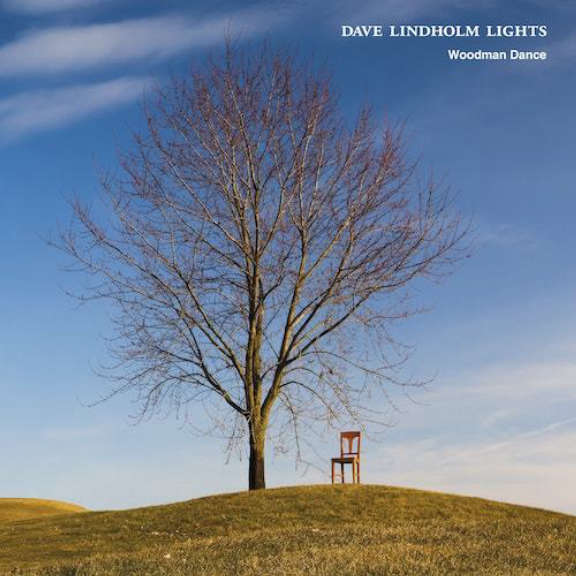 Dave Lindholm Lights Woodman Dance / Gramophone (RSD 2021, Osa 1) 7 tuumainen 2021