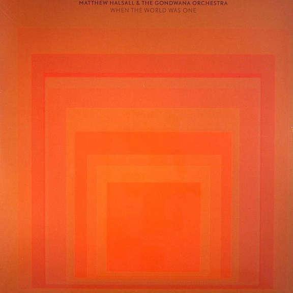 Matthew Halsall & The Gondwana Orchestra When The World Was One LP 0