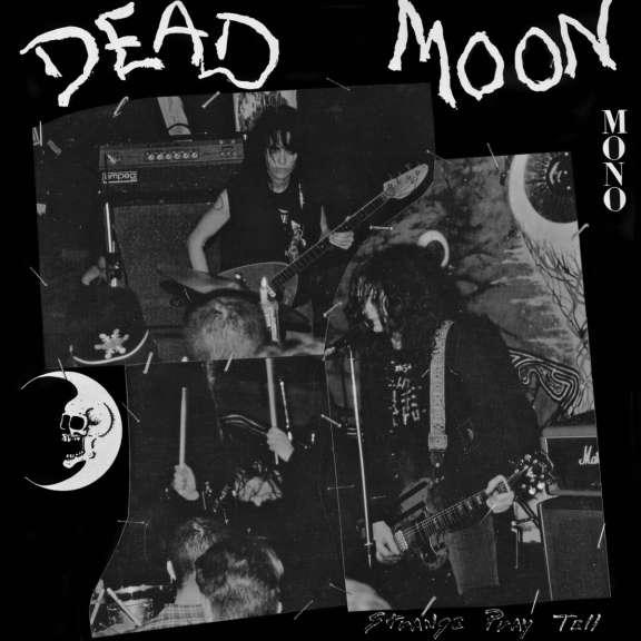 Dead Moon Strange Pray Tell LP 2021