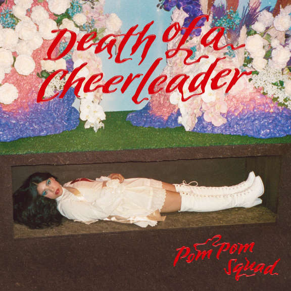 Pom Pom Squad Death Of A Cheerleader (black) LP 2021