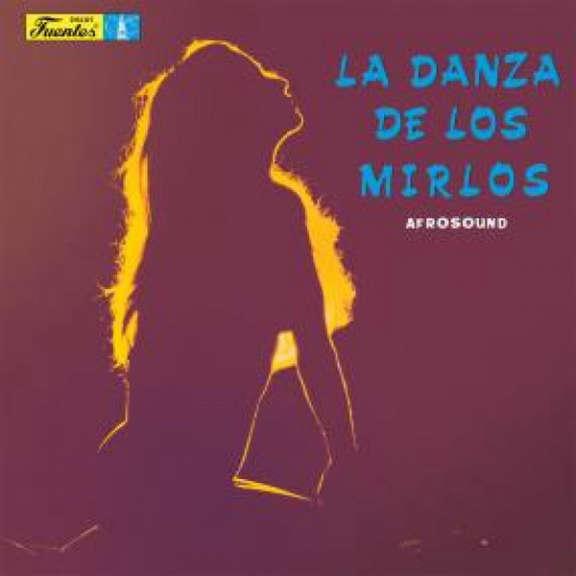 Afrosound La Danza de Los Mirlos LP 0