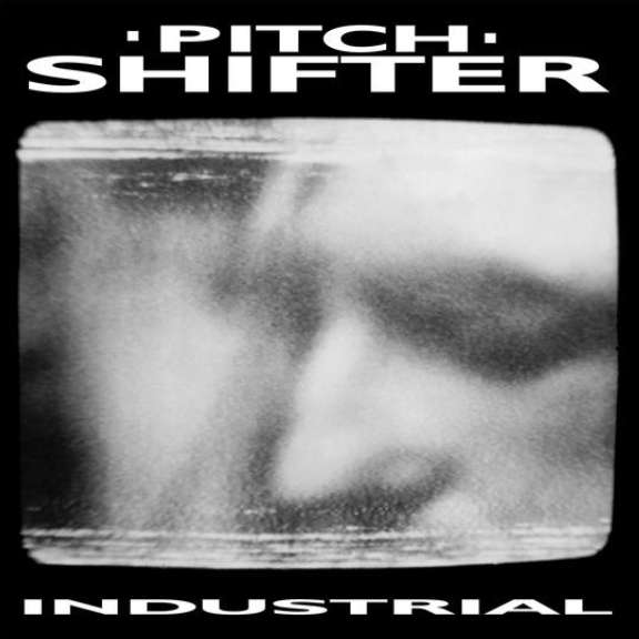 Pitchshifter Industrial LP 2021