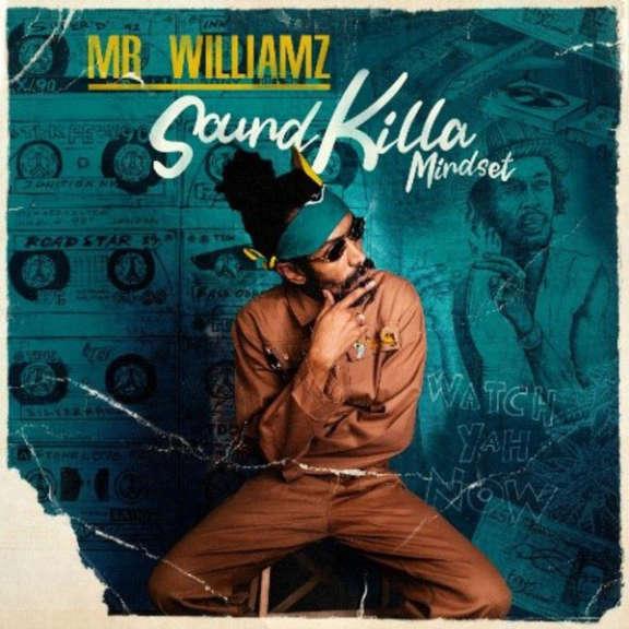 Mr Williamz Sound Killa Mindset LP 2021