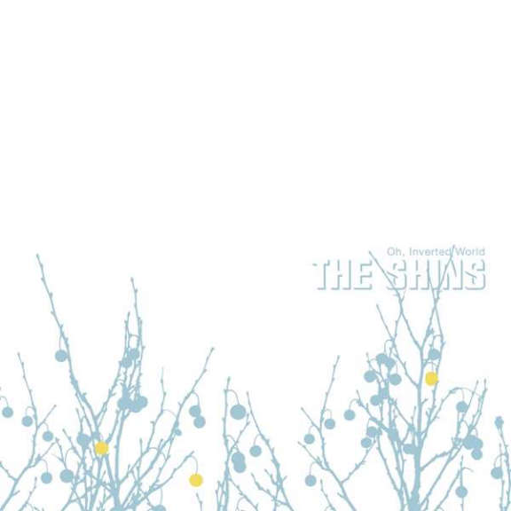 Shins Oh Inverted World (20th anniversary) (coloured) LP 2021