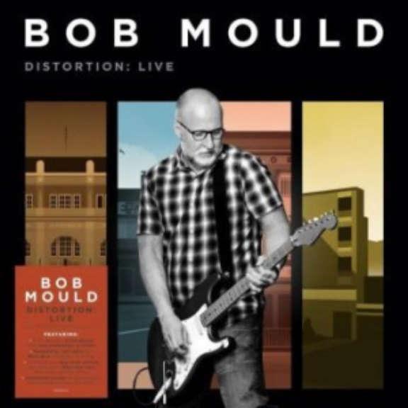 Bob Mould Distortion: Live LP 2021