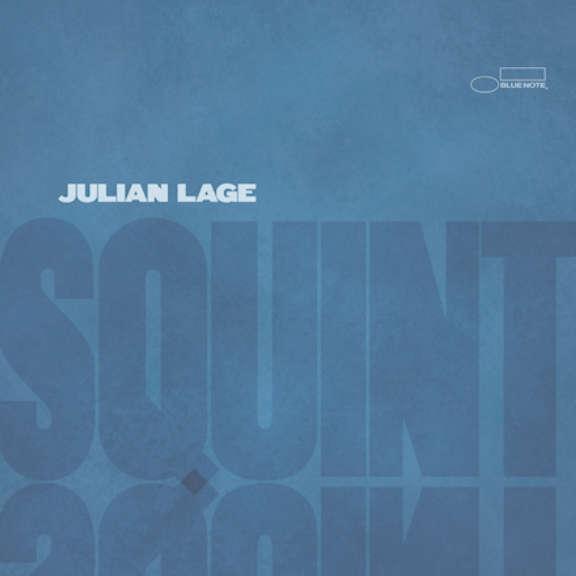 Julian Lage Squint LP 2021