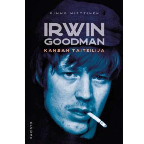 Irwin Goodman & Kimmo Miettinen Irwin Goodman - Kansan Taiteilija Oheistarvikkeet 2021