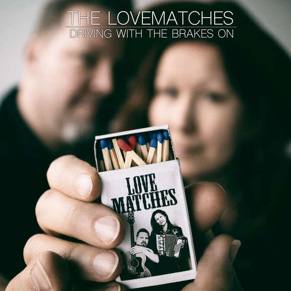 Lovematches Driving with the Brakes On / Dimming of the Day (RSD 2021, Osa 2) 7 tuumainen 2021