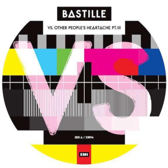 Bastille Vs. (Other People's Heartache, Pt. III) (picture disc) (RSD 2021, Osa 2) LP 2021