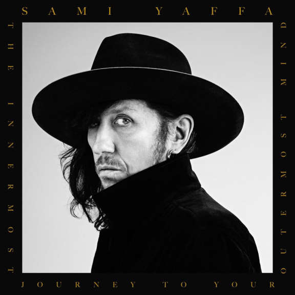 Sami Yaffa The Innermost Journey To Your Outermost Mind LP 2021