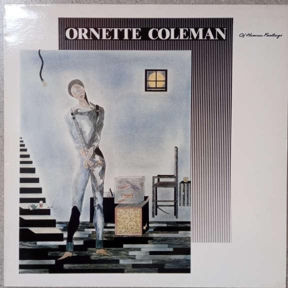 Ornette Coleman Of Human Feelings LP 0