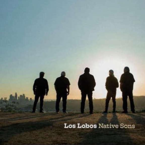 Los Lobos Native Sons (coloured) LP 2021