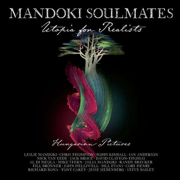 Mandoki Soulmates Utopia For Realists: Hungarian LP 2021