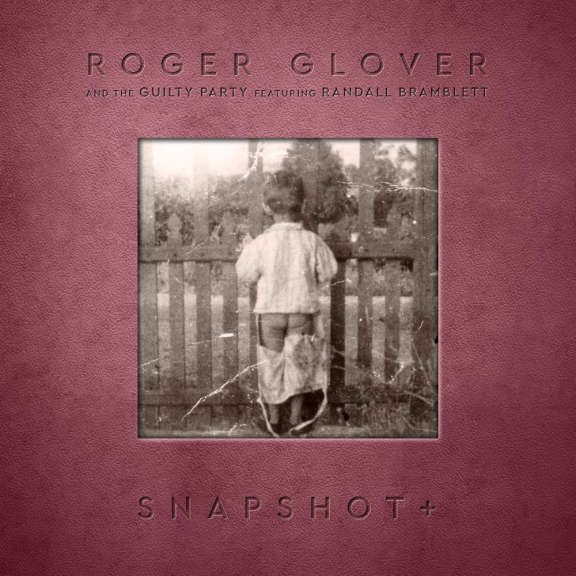 Roger Glover Snapshot+ LP 2021