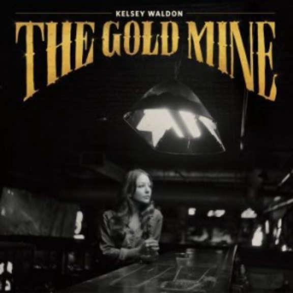 Kelsey Waldon The Gold Mine LP 2021