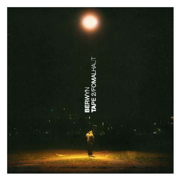 Berwyn Tape 2/Fomalhaut LP 2021