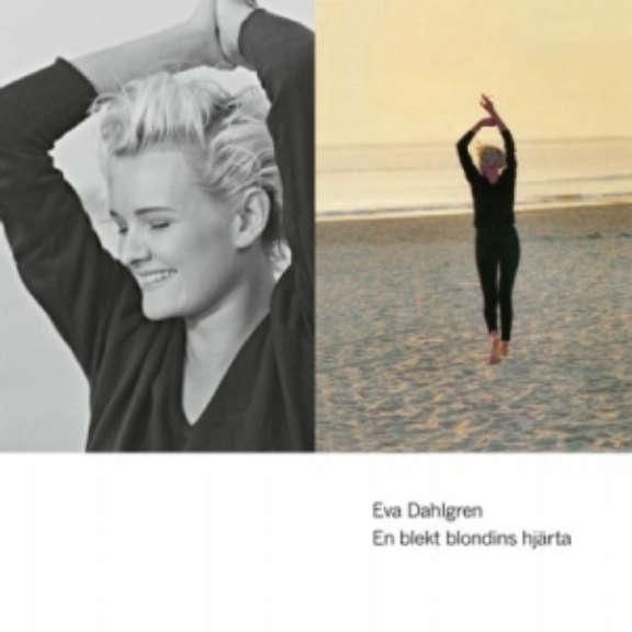 Eva Dahlgren En Blekt Blondins Hjärta (30th anniversary) (coloured) LP 2021