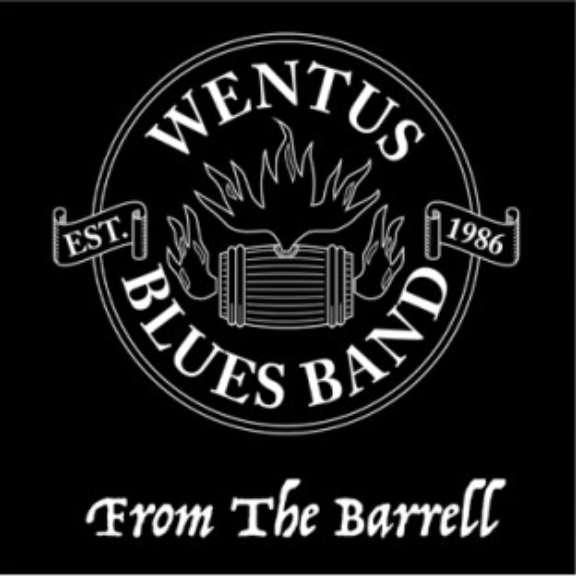 Wentus Blues Band From The Barrell Oheistarvikkeet 2021