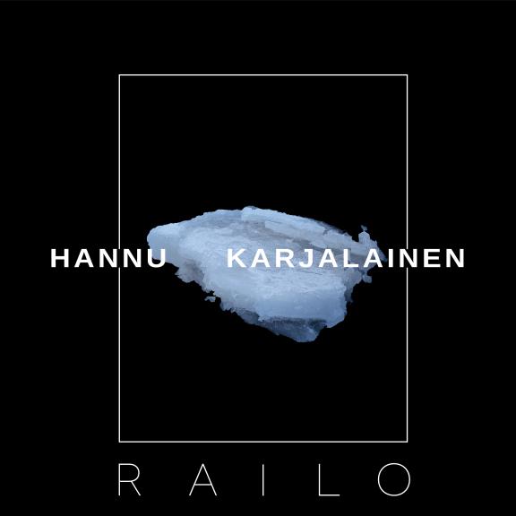 Hannu Karjalainen Railo LP 2021