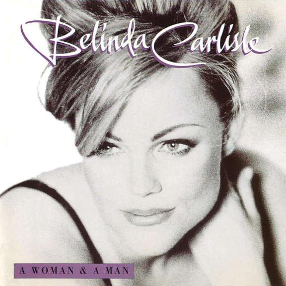 Belinda Carlisle A Woman & A Man (25th anniversary) LP 2021