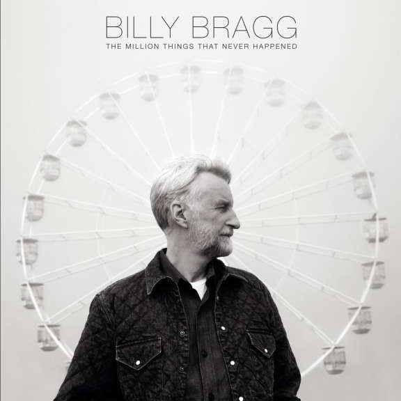 Billy Bragg The Million Things The Never Happen (ltd) LP 2021