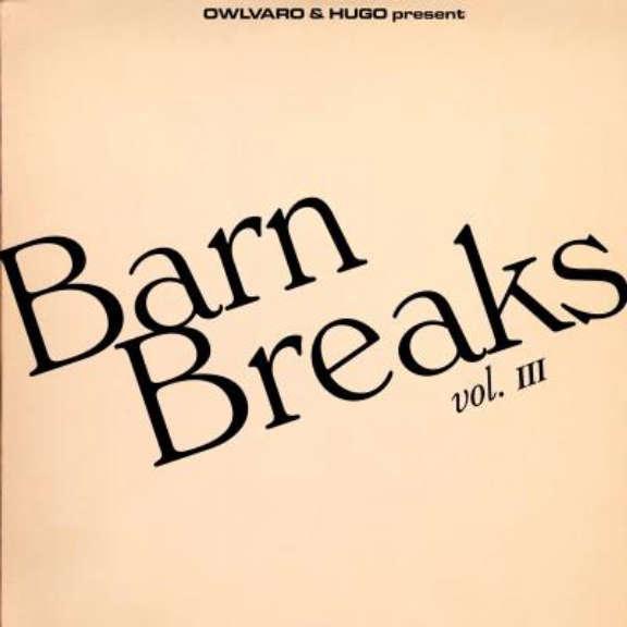 Khruangbin, Owlvaro & Hugo Barn Breaks Vol. III 7 tuumainen 2021