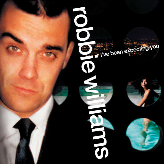 Robbie Williams I've Been Expecting You LP 2021