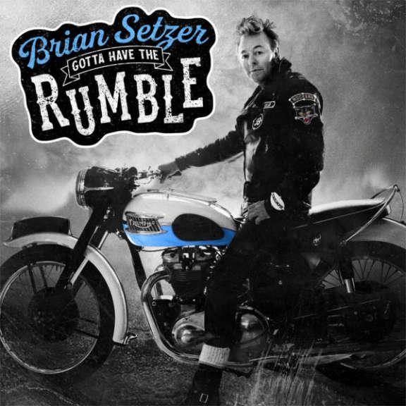 Brian Setzer Gotta Have The Rumble LP 2021