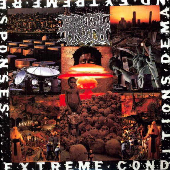Brutal Truth Extreme Conditions Demand Extreme Responses LP 2021
