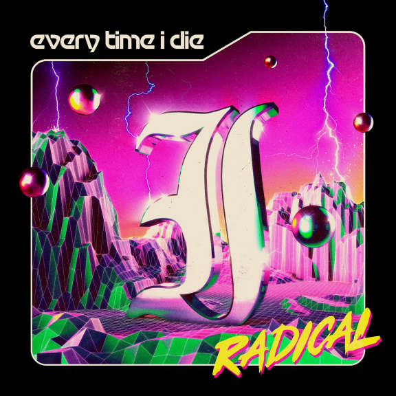 Every Time I Die Radical (coloured) LP 2021