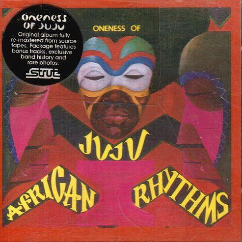 Oneness of Juju African Rhythms Oheistarvikkeet undefined