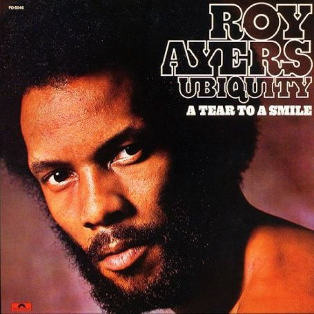 Roy Ayers Ubiquity A Tear to a Smile Oheistarvikkeet undefined