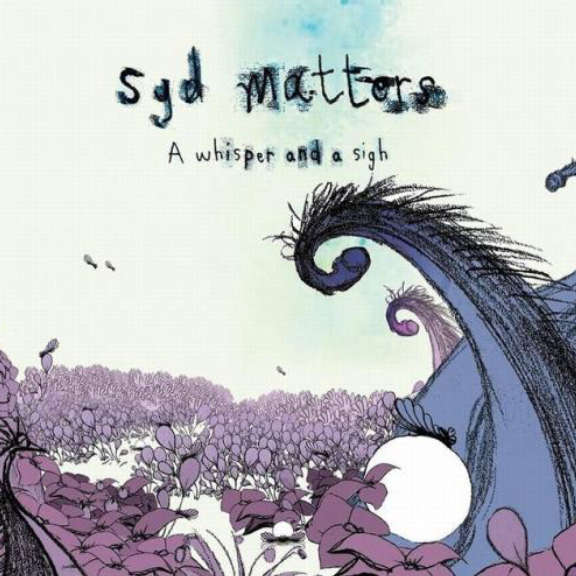Syd Matters A Whisper And A Sigh LP 2021