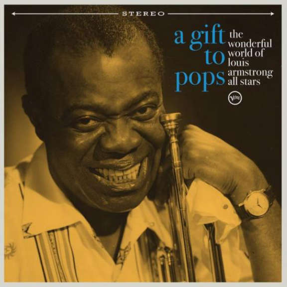 The Wonderful World of Louis Armstrong All Stars A Gift To Pops LP 2021