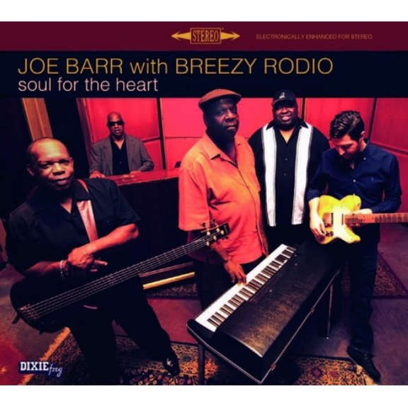 Joe Barr & Breezy Rodio Soul For The Heart LP 2021