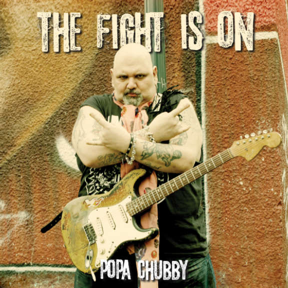 Popa Chubby Fight Is On LP 2021