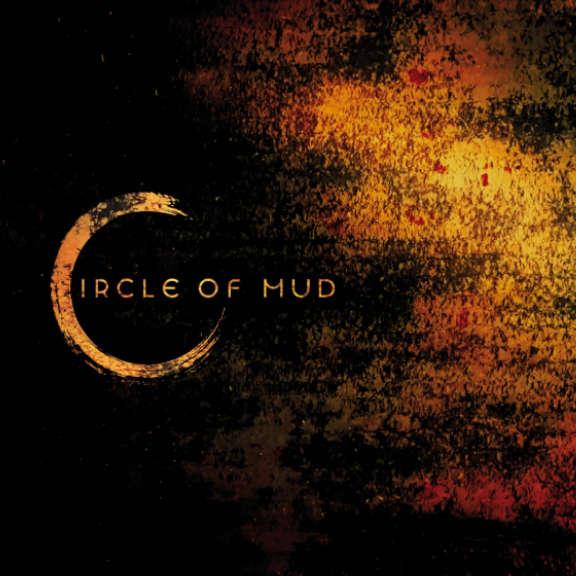 Circle Of Mud Circle Of Mud LP 2021
