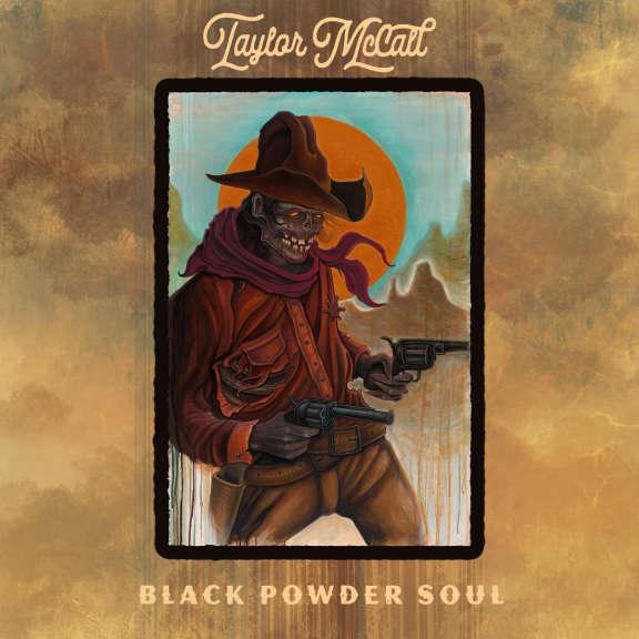 Taylor Mccall Black Powder Soul LP 2021