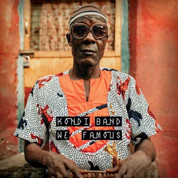 Kondi Band We Famous LP 2021