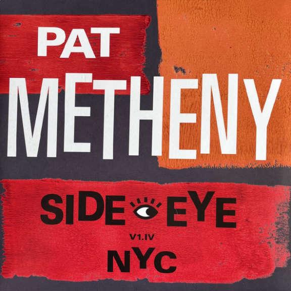 Pat Metheny Side Eye NYC V1.IV LP 2021