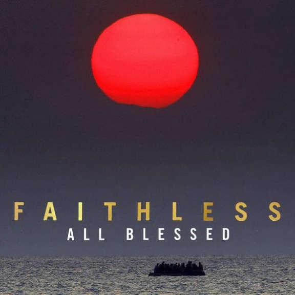 Faithless All Blessed LP 2021