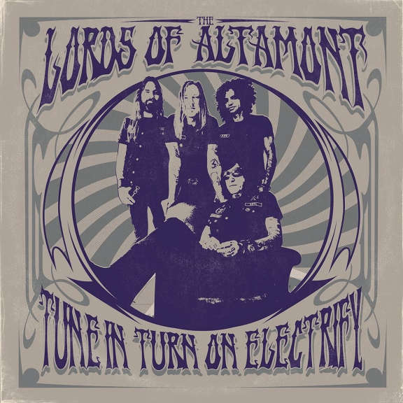 Lords Of Altamont Tune In, Turn On, Electrify! (coloured) LP 2021