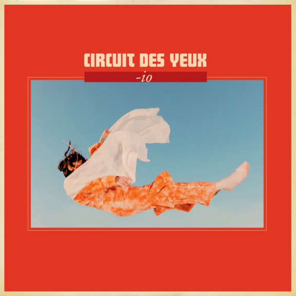 Circuit Des Yeux Io LP 2021