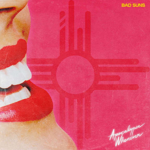 Bad Suns Apocalypse Whenever (coloured) LP 2022