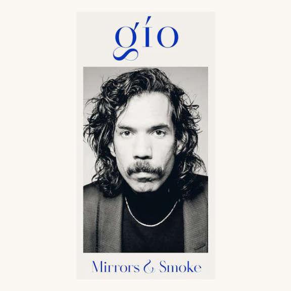 Gio Mirrors & Smoke LP 2021
