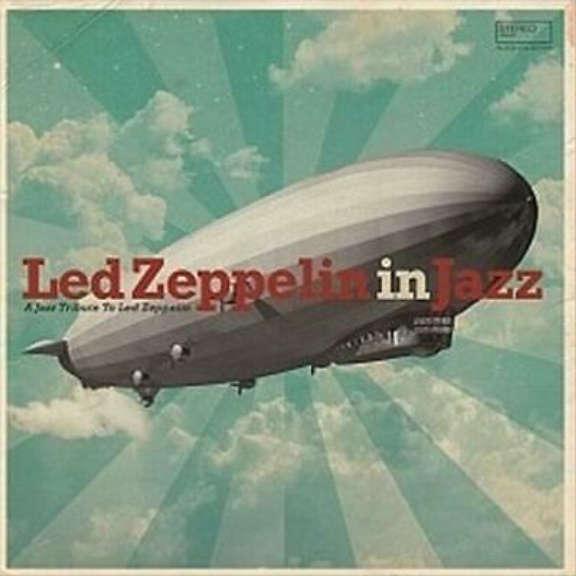 Various Led Zeppelin In Jazz LP 2021